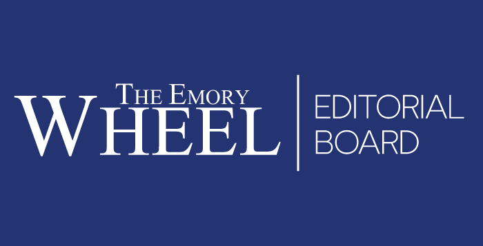 The Emory Wheel Editorial Board
